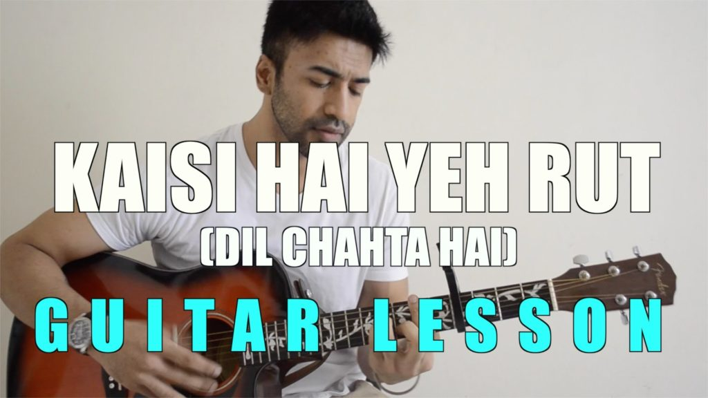Kaisi Hai Yeh Rut | Dil Chahta Hai - Easy Guitar Chords with Lyrics