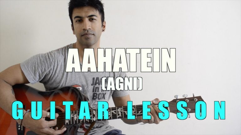 Aahatein Chords (Agnee