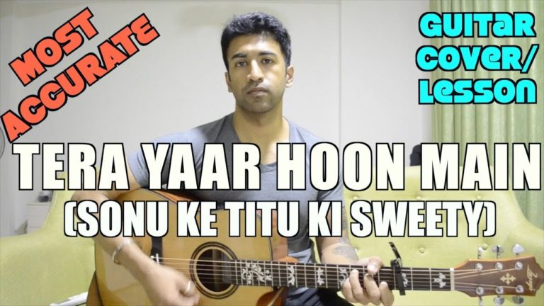 Tera Yaar Hoon Main Video (Sonu Ke Titu Ki Sweety)