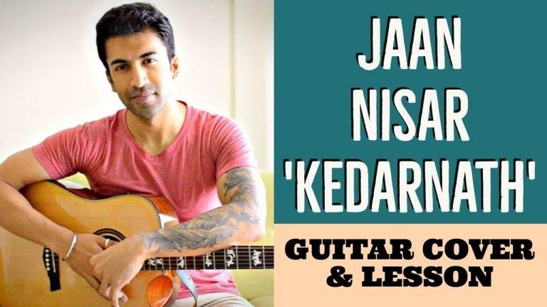 Jaan Nisar (Kedarnath)