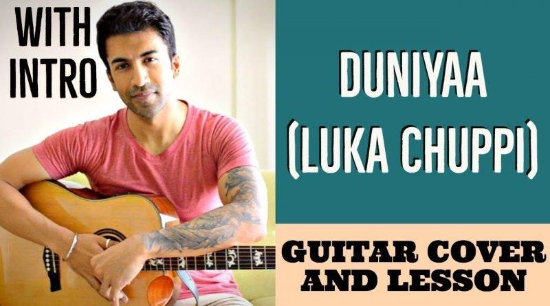 Duniyaa | Luka Chuppi