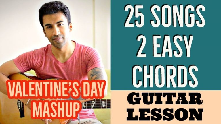 Valentine's day Mashup #1 - 25 songs with 2 easy chords