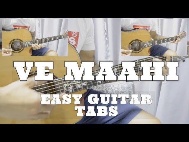 Ve Maahi (Kesari) - Full Guitar Tabs and Chords with Lyrics