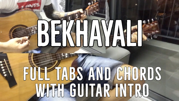 Bekhayali Chords and Tabs from Kabir Singh