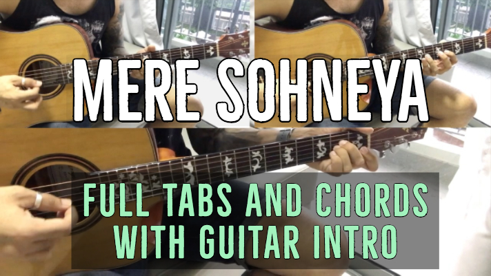 Mere Sohneya chords and strumming