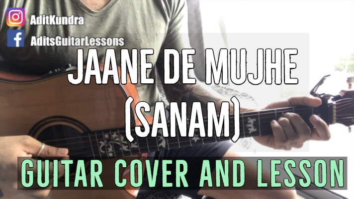Jaane De Mujhe guitar chords and strumming