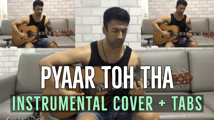 Pyaar Toh Tha Chords and Tabs from Bala