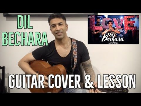 Dil Bechara Title Track Guitar Cover and Lesson